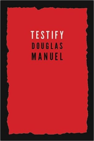 Testify Douglas Manuel