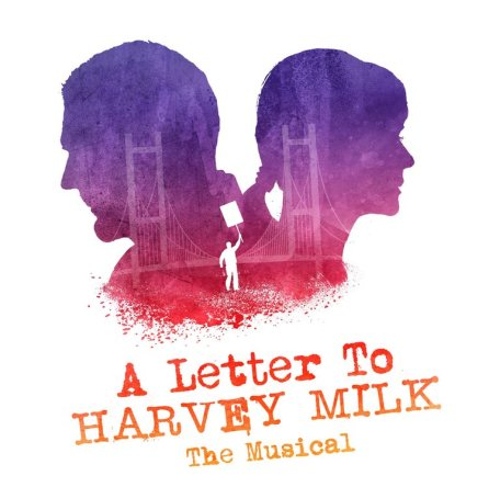 Letter to Harven Milk Musical